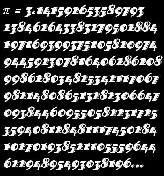 This example creates an image with 200 digits of the mathematical constant π. The numbers are drawn in white color on a black background. We set a custom font called Fascinate Inline, make the numbers italic, and set the padding to 10 pixels.